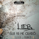 Dayvi Ft. Leeb - Ella Ya me Olvido - Intro Outro - Transition To Aleteo - 098-128Bpm - CarloKou