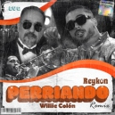Reykon Ft. Willie Colón - Perriando, Transition Aleteo To Reggaeton - DJ Finger Remix - 130-90 BPM
