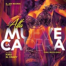 Mueve La Cadera - Alfa Ft Kiko El Crazy 3 Version