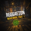 Reggaeton Noviembre Part 1 Pack - DJ Kenny Flow