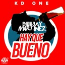 Kd One - Ay Que Bueno - In Out - 124 BPM - Dj Martinez ER