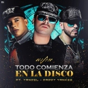 COMIENZA EN LA DISCO - WISIN & YADEL FT DADDY YANKEE - INTRO BREAK HYPE XOXO